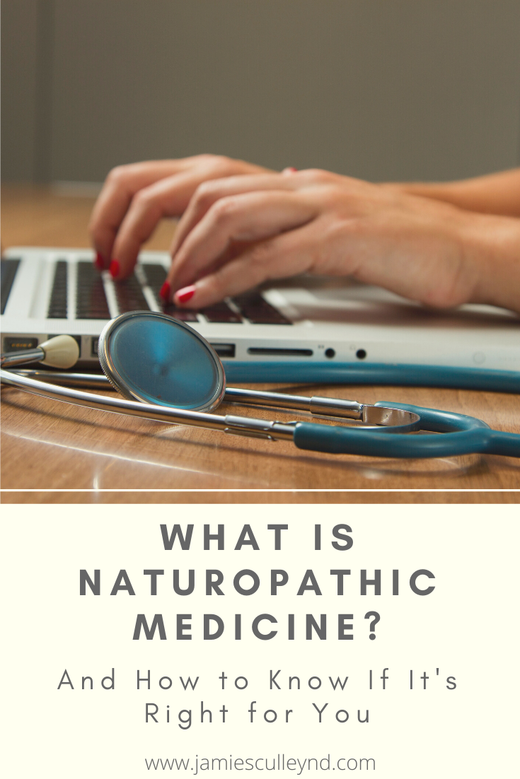 What Is Naturopathic Medicine and How to Know If It's Right for You