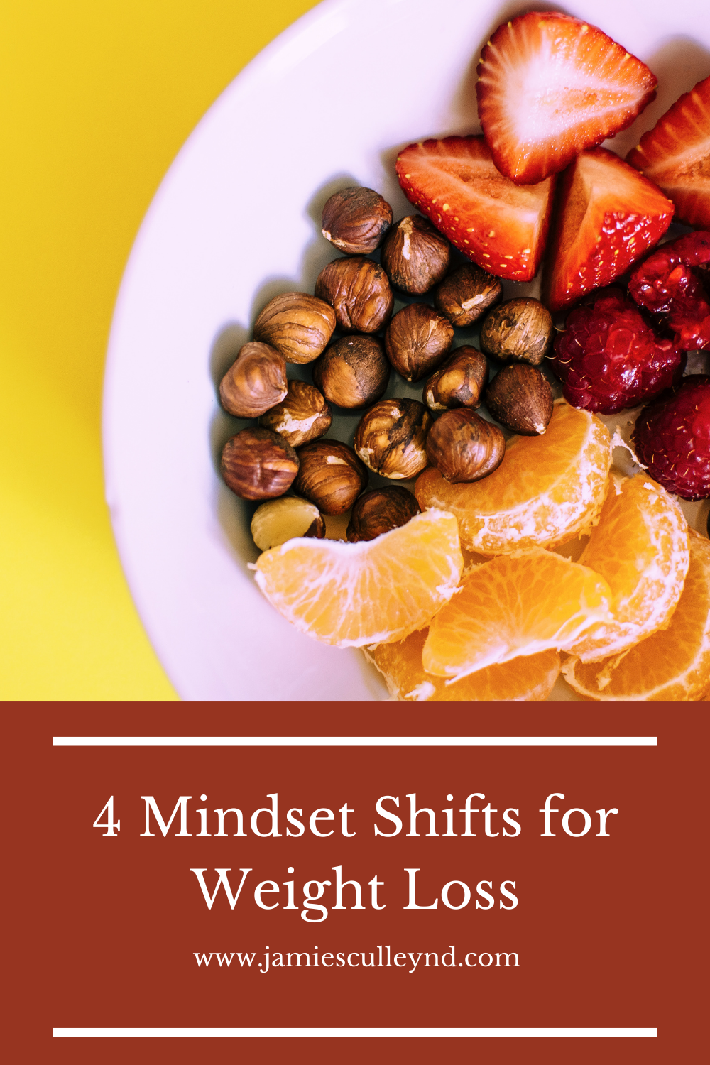 plate full of strawberries, nuts and oranges 4 mindset shifts for weight loss