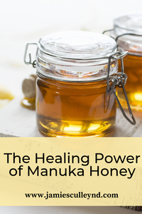 The naturopathic use and benefits of Healing with Manuka Honey