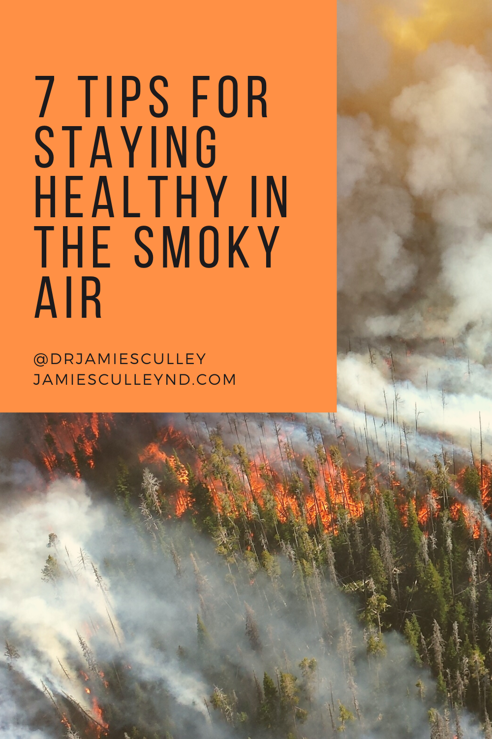 staying healthy in smoky air, wildfire on a mountain