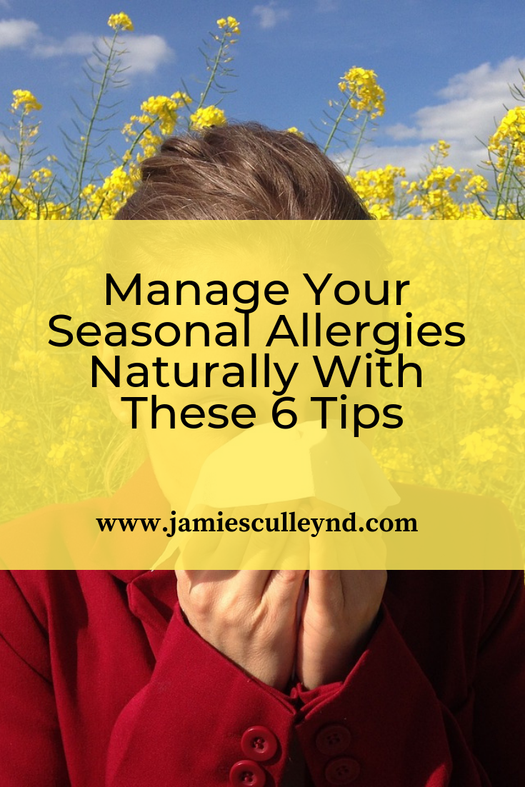 Manage Your Seasonal Allergies Naturally With These 6 Tips