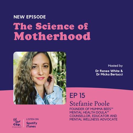 Ep 15. Stefanie Poole - Birth Trauma, Postnatal Depression and OCD; Mental Health Experts are not Immune