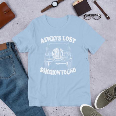Always Lost Somehow Found Tshirt