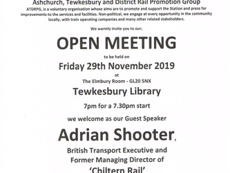 ASHCHURCH, TEWKESBURY AND DISTRICT RAIL PROMOTION GROUP OPEN MEETING