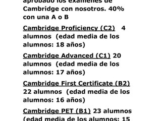 Cambridge: nuestros resultados nos avalan