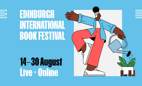 The Write Stuff: Scots Whay Hae!'s Top 10 Picks Of The Edinburgh International Book Festival 2021…