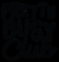 Pretty Busy Club