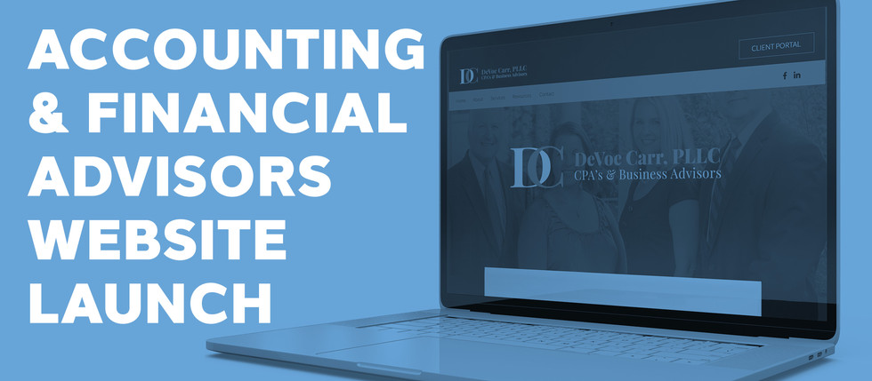 ACCOUNTING & FINANCIAL ADVISORS WEBSITE LAUNCH