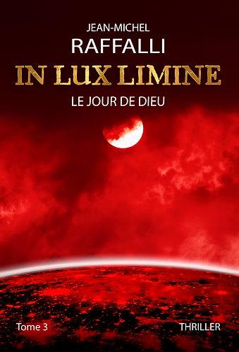 IN LUX LIMINE - Le jour de Dieu