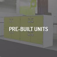 Pre-Built Units