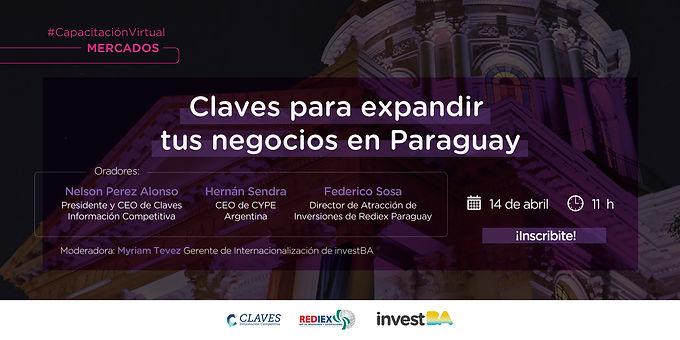 "Capacitación Invest BA | ""Claves para expandir tus negocios en Paraguay"""