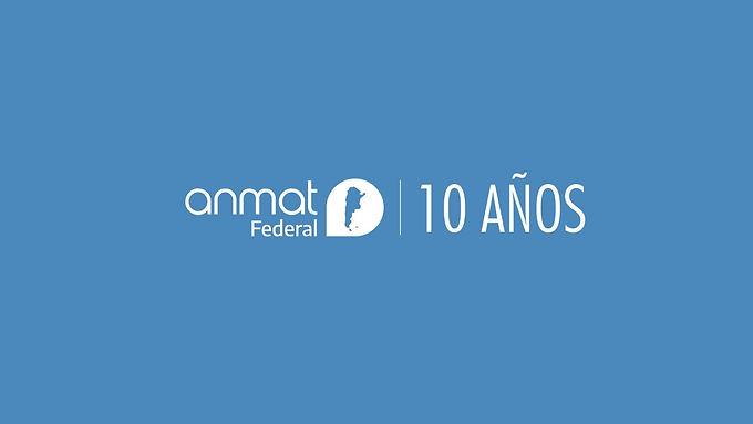 Décimo aniversario de ANMAT Federal
