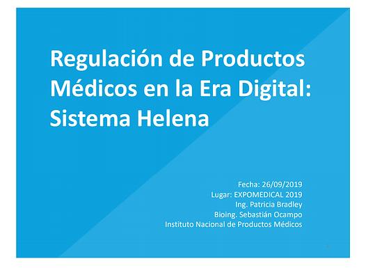 PRESENTACIÓN ANMAT | REGULACIÓN DE PRODUCTOS MÉDICOS EN LA ERA DIGITAL: SISTEMA HELENA.