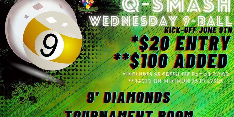 Q-Smash Weekly 9-Ball Wednesdays