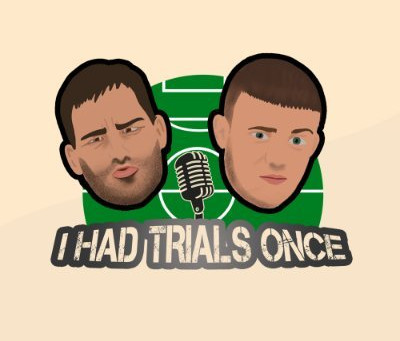 I Had Trials Once | Top Football Podcasts