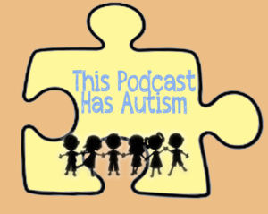 Logo For This Podcast Has Autism