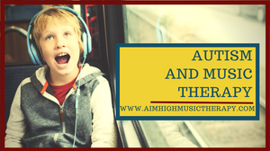 Excited boy wearing headphones; Autism and Music Therapy