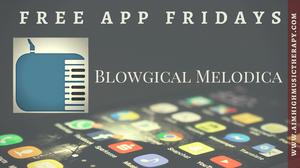 Free App Fridays: Blowgical Melowdica