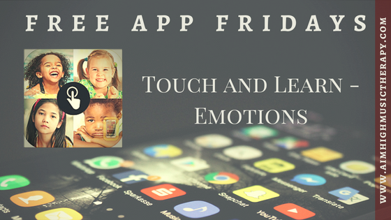 Free App Fridays: Touch and Learn - Emotions