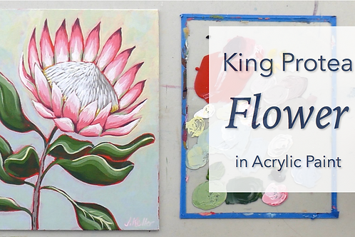 King Protea Flower in Acrylic Paint: Online Class