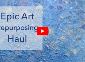 Epic Art Repurposing Haul
