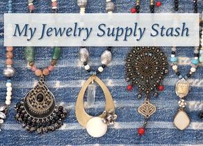Peek Inside my Jewelry Supply Stash