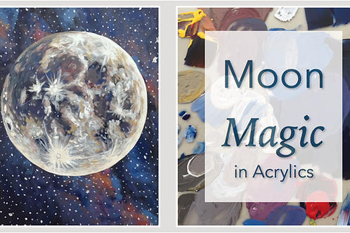 Moon Magic in Acrylic Paint: Online Class