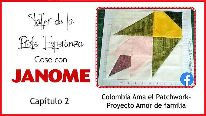 """Colombia Ama el Patchwork - Proyecto """"Amor de Familia"""""""