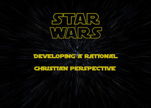 Star Wars & Christians - Part 3
