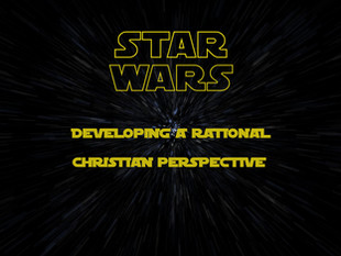 Star Wars & Christians - part 4