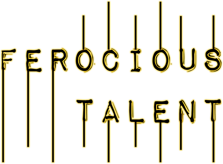 Ferocious Talent