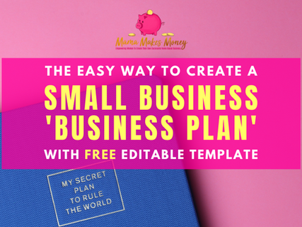 The Easy way to create a small business 'Business Plan'