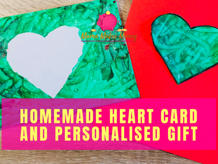 Kids Valentine's Day Homemade Heart Card & Personalised Gift