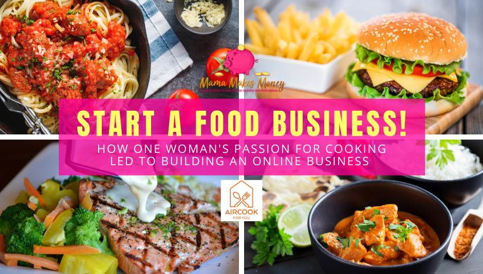 Start your own food business just like Elena of AirCook for You