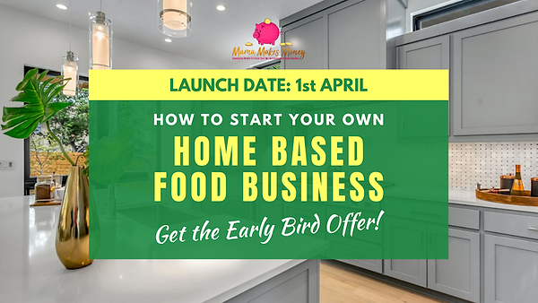 Home Based Food Business Early Bird