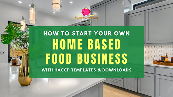 Start a Home Based Food Business
