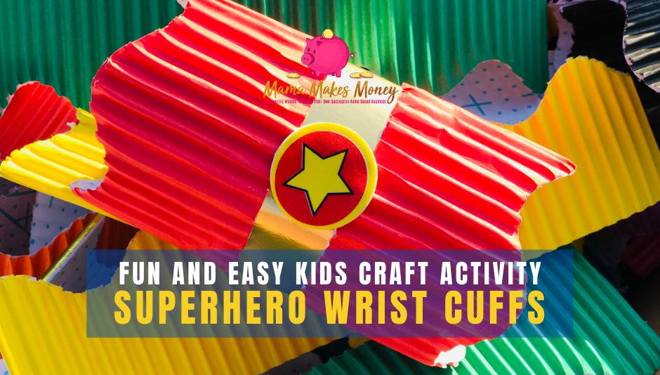 Make your own Superhero wrist cuffs kids craft party activity