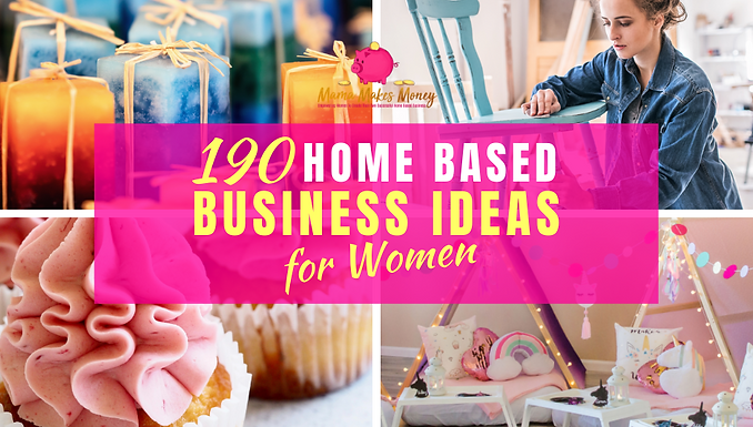 190 home based business ideas for women