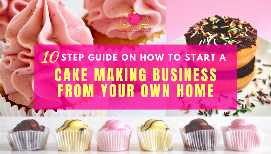 Start a cake making business from your own home