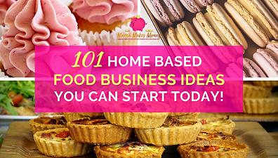 101 home based food business ideas