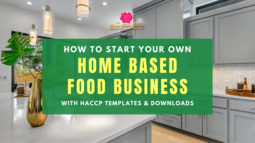 Start your own home based food business