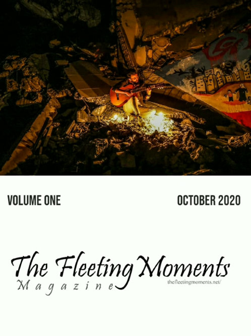 The Fleeting Moments Magazine Issue 1