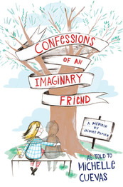 CONFFESSIONS OF AN IMAGINARY FRIEND