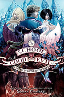 THE SCHOOL FOR GOOD AND EVIL vol. 2