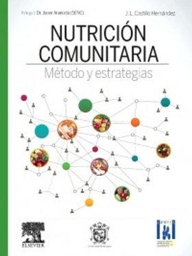 Nutrición comunitaria. Método y estrategias Autor José Luis Castillo Hernández