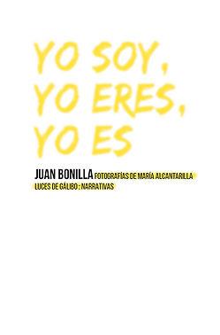 BONILLA Yo soy yo eres yo es PORTADA.jpg