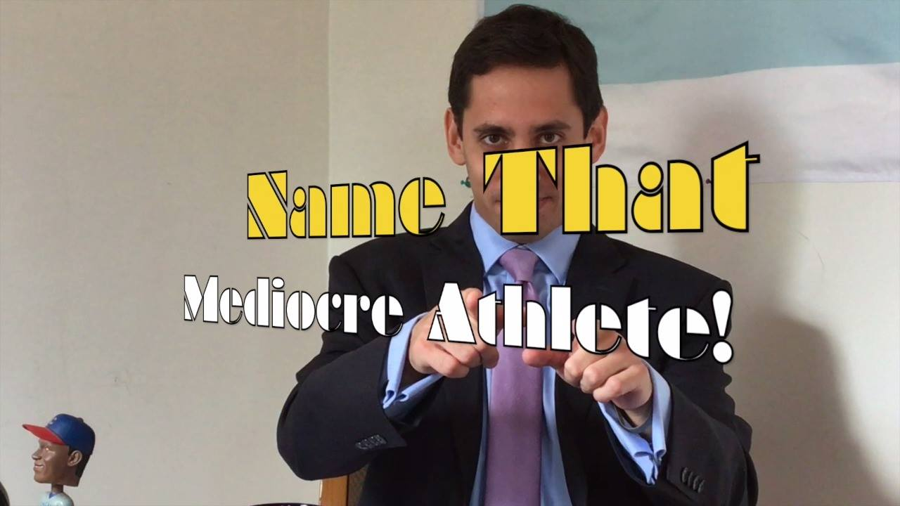 "Short Cuts: ""Name That Mediocre Athlete!"""