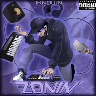 Zonin' Cover Art (Explicit)