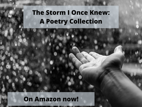 """There - A Poem from """"The Storm I Once Knew"""""""