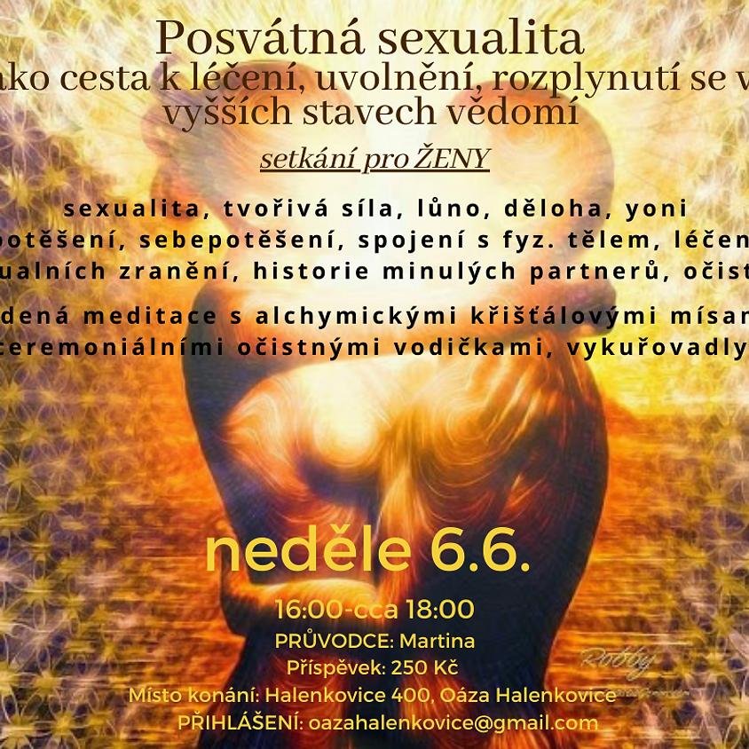 Setkání pro ŽENY - Posvátná sexualita